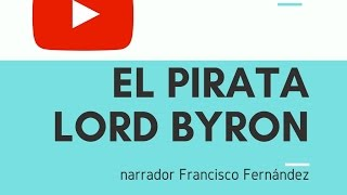 El pirata - Lord Byron Audiolibro Novelas