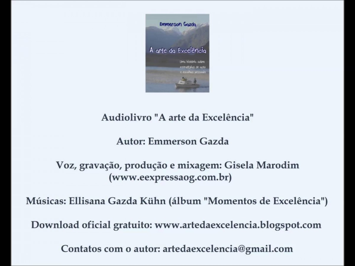 "Audiolivro ""A arte da Excelência"" - Autor: Emmerson Gazda Audiolibri in Portoghese"